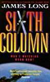 Sixth Column (0671851055) by Long, James