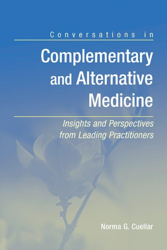 Conversations In Complementary And Alternative Medicine:...