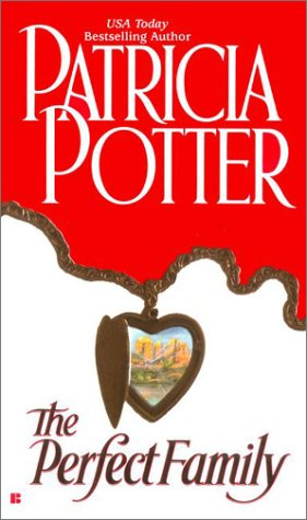 Perfect Family, PATRICIA POTTER