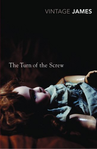 The Turn of the Screw and Other Stories: The Romance of Certain Old Clothes, The Friends of the Friends and The Jolly Corner