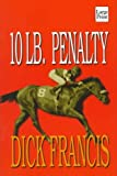 10 Lb. Penalty (1568955251) by Dick Francis
