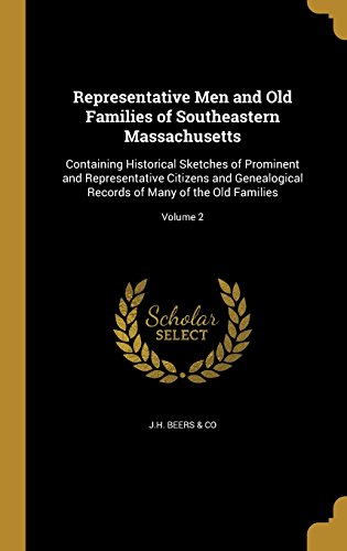 representative-men-and-old-families-of-southeastern-massachusetts-containing-historical-sketches-of-
