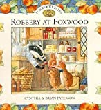 Robbery at Foxwood (Foxwood tales)