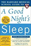 img - for Lawrence J. Epstein: The Harvard Medical School Guide to a Good Night's Sleep (Paperback); 2006 Edition book / textbook / text book