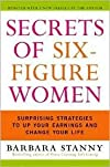 Secrets of Six-Figure Women Publisher: Harper Paperbacks