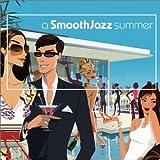 echange, troc Various Artists - Smooth Jazz Summer