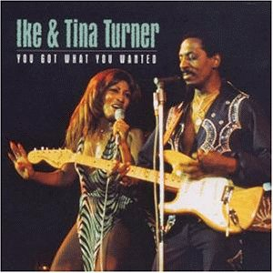 Ike & Tina Turner - You Got What You Wanted - Zortam Music