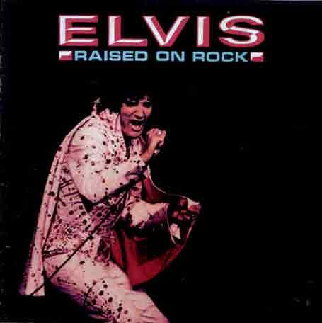Elvis Presley - Raised on Rock [UK-Import] - Zortam Music