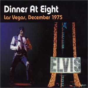 Elvis Presley - Dinner At Eight