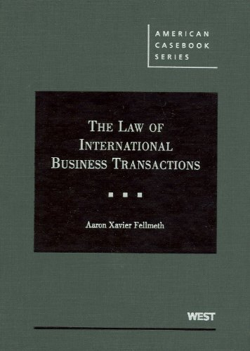 The Law of International Business Transactions (American Casebook)