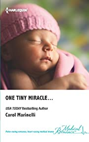 One Tiny Miracle... (Harlequin Medical Romance)