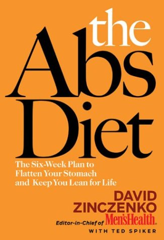Image for The Abs Diet: The Six-Week Plan to Flatten Your Stomach and Keep You Lean for Life