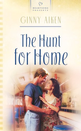 The Hunt for Home (Heartsong Presents)