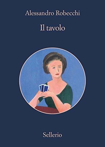 Il tavolo Le avventure di Carlo Monterossi PDF