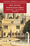 Northanger Abbey: with Lady Susan, The Watsons, Sanditon