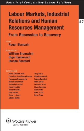 Labour Markets, Industrial Relations and Human Resources Management: From Recession to Recovery