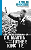 A Call to Conscience: The Landmark Speeches of Dr Martin Luther King Jr. (0316856339) by Carson, Clayborne