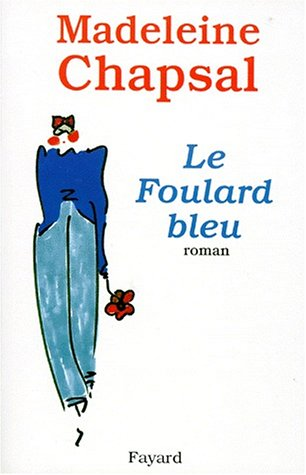 Le foulard bleu: Roman (French Edition) PDF