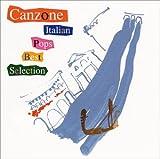 カンツォーネ〜イタリアン・ポップス・ベスト・セレクション