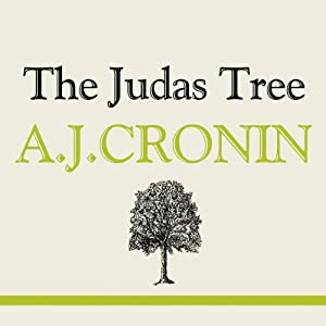 The Judas Tree | [A J Cronin]