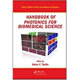 Handbook of Photonics for Biomedical Science (Series in Medical Physics and Biomedical Engineering)
