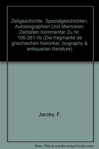 Die Fragmente der Griechischen Historiker: Zweiter Teil 2 (Zeitgeschichte) (German Edition)