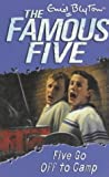 Famous Five: 7: Five Go Off To Camp Enid Blyton