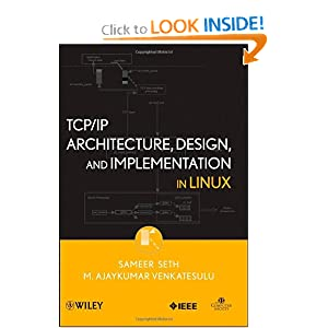 TCP/IP Architecture, Design and Implementation in Linux - Sameer Seth