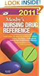 Mosby's 2011 Nursing Drug Reference