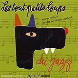 echange, troc  - Les Tout-Petits Loups Du Jazz