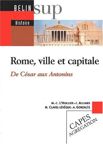 rome-ville-et-capitale-de-cesar-aux-antonins