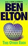 This Other Eden (0671851802) by BEN ELTON