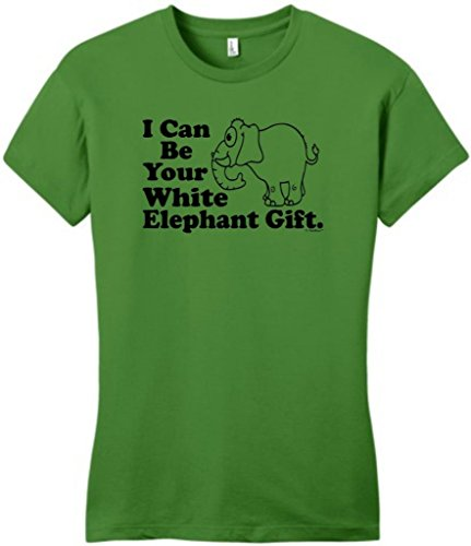I Can Be Your White Elephant Gift Funny Juniors T-Shirt Large Kiwi Green