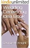Wedding Ceremony Idea Book