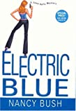 Electric Blue (Jane Kelly Mysteries) (075820907X) by Bush, Nancy