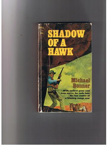 Shadow of a Hawk, Bonner, Michael