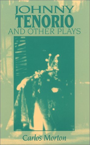 Johnny Tenorio and Other Plays