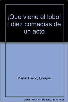 QUE VIENE EL LOBO: ENRIQUE MARTIN PARDO: 9788492593880: Amazon.com