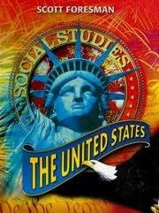 The United States Grade 5 (Scott Foresman Social Studies, Volume 1)