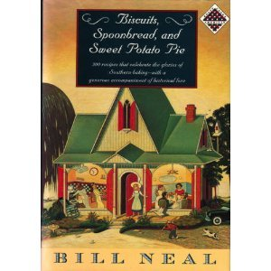 Biscuits, Spoonbread & Sweet Potato Pie (Knopf Cooks American Series) by Bill Neal