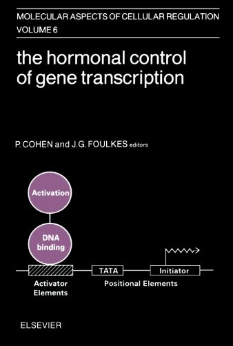 The Hormonal Control Of Gene Transcription