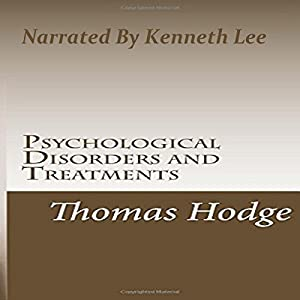 Psychological Disorders and Treatments Audiobook