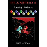 Elandera Coming Darknessby Greg Lampman