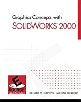 Graphics Concepts with SolidWorks 2000