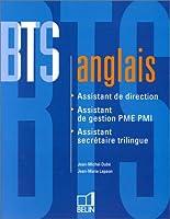BTS ANGLAIS. Assistante de direction, assistante de gestion PME PMI, assistante secrétaire trilingue