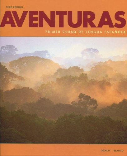 Aventuras: Primer Curso De Lengua Español