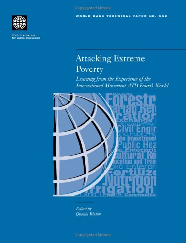 Attacking Extreme Poverty: Learning from the Experience of the International Movement ATD Fourth World (World Bank Techn