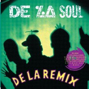 De La Soul - De La Remix - Zortam Music