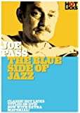 Joe Pass: The Blues Side Of Jazz