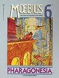 Moebius 6: Pharagonesia (0871352834) by Moebius